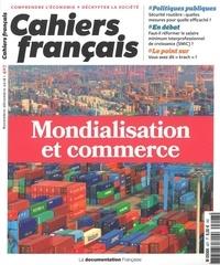 Suzanne Maury et Fabrice Hamelin - Cahiers français N° 407, 2018 : Mondialisation et commerce.