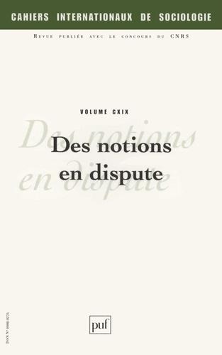 Alain Maillard et Denis-Constant Martin - Cahiers internationaux de sociologie N° 119, Juillet-Déce : Des notions en dispute.