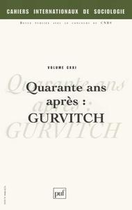 Mikhaïl Antonov et Etienne Berthold - Cahiers internationaux de sociologie N° 122 : Quarante ans après : Gurvitch.