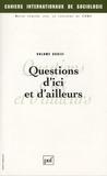 Jackie Assayag et Pierre Jacquiot - Cahiers internationaux de sociologie N° 123, Juillet-Déce : Questions d'ici et d'ailleurs.