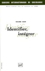 André Akoun et Michel Wieviorka - Cahiers internationaux de sociologie N° 125 : Identifier, intégrer.