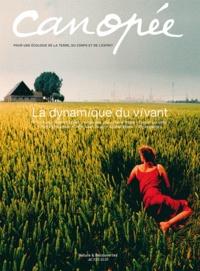 Françoise Lemarchand - Canopée N° 9/2011 : La dynamique du vivant.