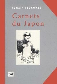 Romain Slocombe - Carnets du Japon.