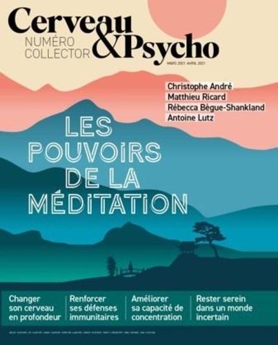 Sébastien Bohler - Cerveau & Psycho Hors-série mars-avri : Les pouvoirs de la méditation.