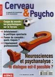 Steve Ayan et Mark Solms - Cerveau & Psycho N° 15, Mai-Juin 2006 : Neurosciences et psychanalyse : le dialogue est-il possible ?.