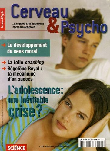 Suzana Herculano-Houzel - Cerveau & Psycho N° 16, Juillet-Août : L'adolescence : une inévitable crise ?.