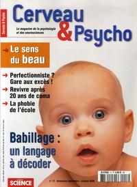 Françoise Pétry et Sébastien Bohler - Cerveau & Psycho N° 17, Septembre-Oct : Babillage : un langage à décoder.