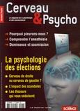 Françoise Pétry et Sébastien Bohler - Cerveau & Psycho N° 20, Mars-Avril 20 : La psychologie des élections.