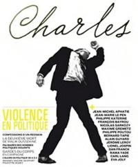 Jérôme Leroy et Marjolaine Caron - Revue Charles N° 2, Eté 2012 : Violence en politique.