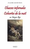 Claude Lecouteux - Chasses infernales et cohortes de la nuit au Moyen Age.