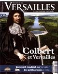 David Chanteranne - Château de Versailles N° 16, janvier-févri : Colbert et Versailles.
