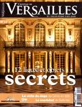 David Chanteranne - Château de Versailles N° 17, avril-mai-jui : 12 lieux et objets secrets de Versailles.