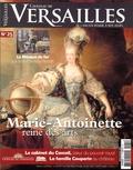 David Chanteranne - Château de Versailles N° 25, avril-mai-jui : Marie Antoinette, reine des arts.