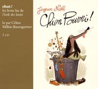 Colas Gutman et Marc Boutavant - Chien Pourri !  : Joyeux Noël Chien Pourri !. 1 CD audio