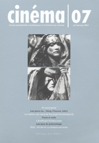 Jean-Claude Lebensztejn et Jacques Aumont - Cinéma N° 7 Printemps 2004 : . 1 DVD