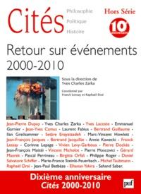 Yves Charles Zarka et Franck Lessay - Cités Hors Série : Retour sur événements 2000-2010.