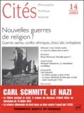 Elhanan Yakira - Cités N° 14, 2003 : Nouvelles guerres de religion ? - Guerres saintes, conflits ethniques, chocs des civilisations.