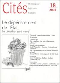 Raphaël Draï et Luc Rouban - Cités N° 18/2004 : Le dépérissement de l'Etat - Le Léviathan est-il mort ?.