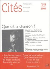 Yves Charles Zarka et Robert Damien - Cités N° 19/2004 : Que dit la chanson ?.