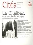 Jocelyn Létourneau et Sabine Choquet - Cités N° 23, 2005 : Le Québec, une autre Amérique - Dynamisme d'une identité.
