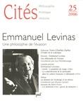 Yves Charles Zarka et Guy Petitdemange - Cités N° 25, 2006 : Emmanuel Levinas - Une philosophie de l'évasion.
