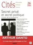 Maria Michela Marzano - Cités N° 26, 2006 : Secret privé et secret politique - L'illusion de la transparence.
