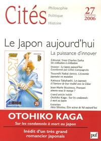 Gilles Campagnolo - Cités N° 27/2006 : Le Japon aujourd'hui - La puissance d'innover.