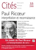 Jeffrey Andrew Barash et Johann Michel - Cités N° 33/2008 : Paul Ricoeur, interprétation et reconnaissance.