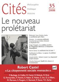 Robert Damien et Didier Deleule - Cités N° 35 : Le nouveau prolétariat.