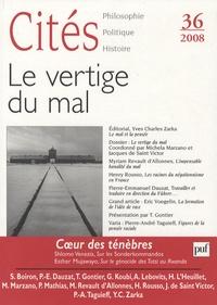 Yves Charles Zarka et Maria Michela Marzano - Cités N° 36 : Le vertige du mal.