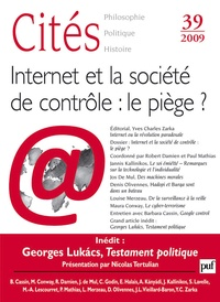 Robert Damien et Paul Mathias - Cités N° 39/2009 : Internet et la société de contrôle : le piège ?.
