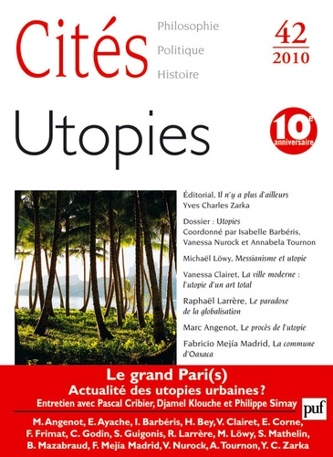 Isabelle Barbéris et Vanessa Nurock - Cités N° 42/2010 : Utopies.
