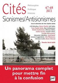 Yves Charles Zarka et Joseph Cohen - Cités N° 47-48/2011 : Sionismes/Antisionismes.