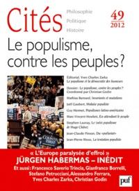 Christian Godin - Cités N° 49/2012 : Le populisme, contre les peuples ?.