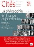 Monique Labrune - Cités N° 56/2013 : La philosophie en France aujourd'hui.