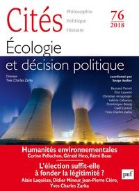 Serge Audier - Cités N° 76/2018 : Ecologie et décision politique.