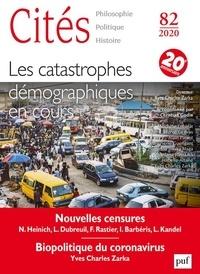 Christian Godin - Cités N° 82/2020 : Les catastrophes démographiques en cours.