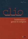 Leora Auslander et Sylvie Steinberg - Clio N° 44/2016 : Judaïsme (s) : genre et religion.