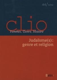 Leora Auslander et Sylvie Steinberg - Clio N° 44/2016 : Judaïsme(s) : genre et religion.