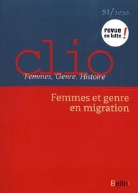 Linda Guerry et Françoise Thébaud - Clio N° 51/2020 : Femmes et genre en migration.