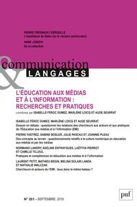Emmanuël Souchier et Frédéric Mériot - Communication et Langages N° 201, septembre 20 : L'éducation aux médias et à l'information : recherches et pratiques.