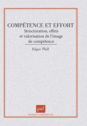 COMPETENCE ET EFFORT. Structuration, effets et valorisation de l'image de compétence