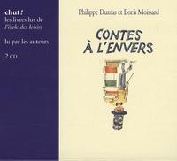 Philippe Dumas et Boris Moissard - Contes à l'envers - 2 CD.