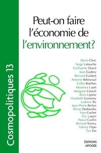 Pascal Canfin - Cosmopolitiques N° 13 : Peut-on faire l'économie de l'environnement ?.