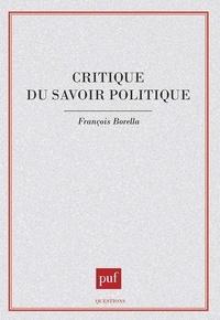 François Borella - Critique du savoir politique.