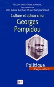 Association Georges Pompidou et Jean-François Sirinelli - Culture et action chez Georges Pompidou.