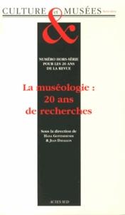Hana Gottesdiener et Jean Davallon - Culture & Musées Hors-série : La muséologie : 20 ans de recherches.