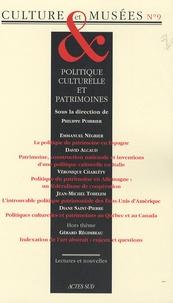 Philippe Poirrier et Hana Gottesdiener - Culture & Musées N° 9 : Politique culturelle et patrimoines.