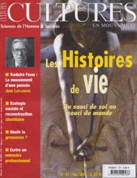 Christine Delory-Momberger - Cultures en mouvement N° 57, Mai 2003 : Les histoires de vie - Du souci de soi au souci du monde.