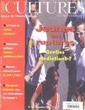 Armand Touati - Cultures en mouvement N° 60, Septembre 200 : Jeunes en ruptures - Quelles médiations ?.